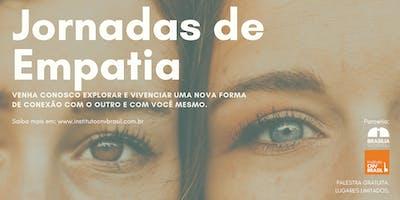 Jornadas de Empatia | Ciclo de palestras em Brasília