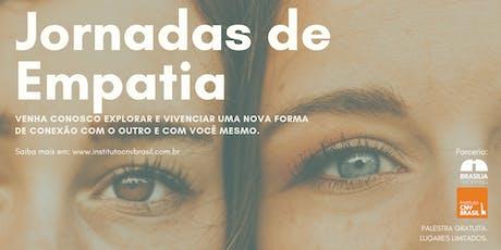 Jornadas de Empatia | Ciclo de palestras em Brasília ingressos