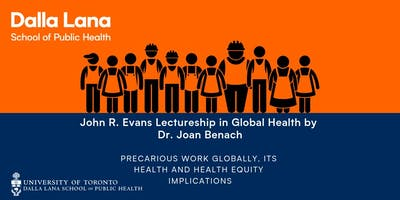 John R. Evans Lectureship in Global Health by Dr. Joan Benach