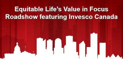 Equitable Life's Value in Focus Roadshow featuring Invesco Canada
