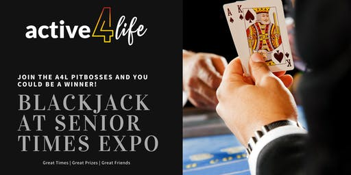 Active4Life BlackJack For Prizes at Senior Times Expo