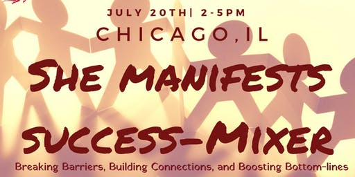 She Manifests Success-Mixer Chicago, IL