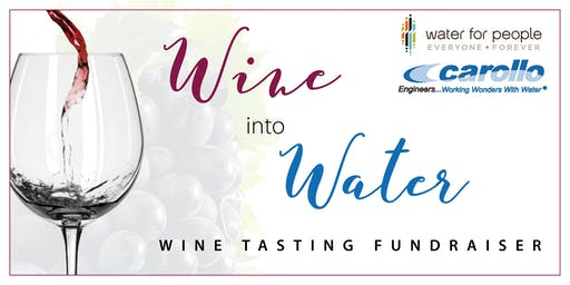Wine into Water - Wine Tasting Fundraiser
