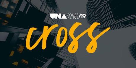 "UNA Conference 2019 ""CROSS"" tickets"