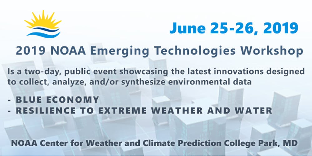 f71bc3335 2019 NOAA Emerging Technologies Workshop Registration
