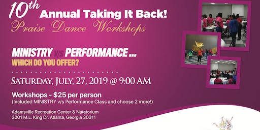 Taking It Back! Praise Dance Workshops