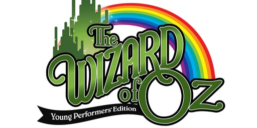 Camp #2: SOLD OUT Wizard of Oz | July 8 – July 19, 2019