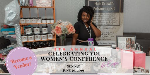 Vendor/Advertise - 5th Annual Celebrating YOU Women's Conference & Expo
