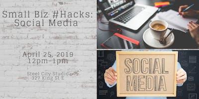 Small Biz #Hacks social media