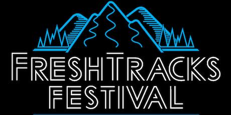 Fresh Tracks Festival tickets