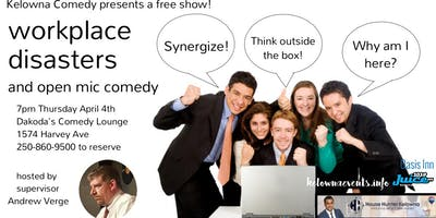 Free Open Mic Comedy Workplace Disasters