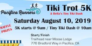 Pacifica Runners Tiki Trot 5K & Bella's Tiny Tiki Dash...