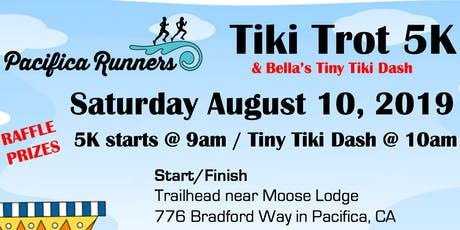 Pacifica Runners Tiki Trot 5K & Bella's Tiny Tiki Dash 2019 tickets