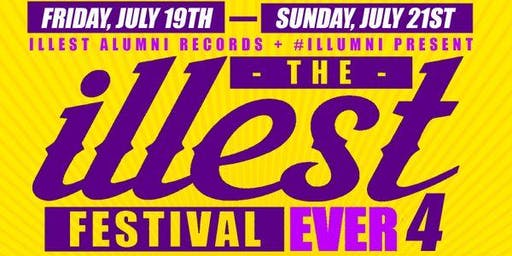 The Illest Festival Ever #TIFE4