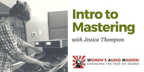 Intro to Mastering Workshop tickets