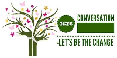 CONSCIOUS CONVERSATION - let\