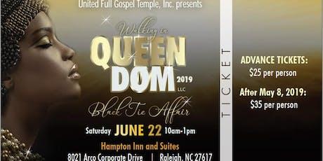 Walking in QueenDom, LLC 2019 tickets