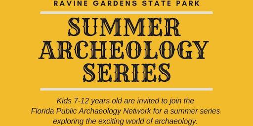 Summer Archaeology Series at Ravine Gardens State Park