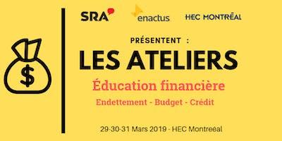 ÉDUCATION  FINANCIÈRE - LES ATELIERS & CONFÉRENCE RAYMOND CHABOT