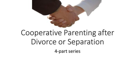 Cooperative Parenting after Divorce or Separation (4-part series on Tues. & Thurs.) (all ages) tickets