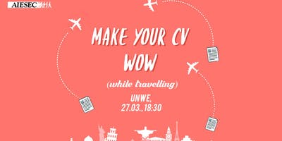 Make Your CV WOW (While Travelling)
