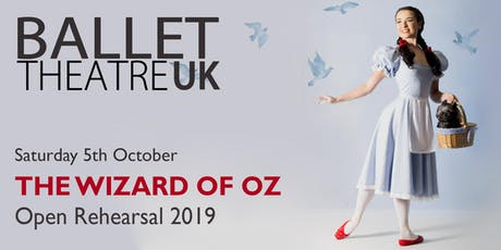 Ballet Theatre UK - The Wizard of Oz, Open Rehearsal  tickets
