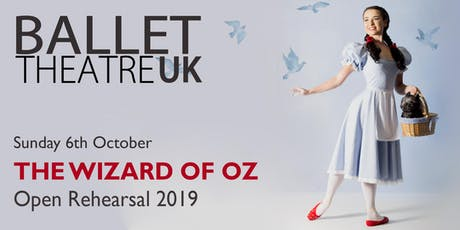 Ballet Theatre UK - The Wizard of Oz, Open Rehearsal 2 tickets