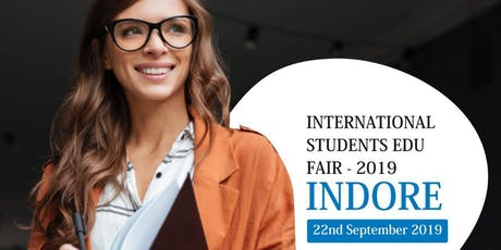 International Students Education Fair - Sep 2019,Indore tickets