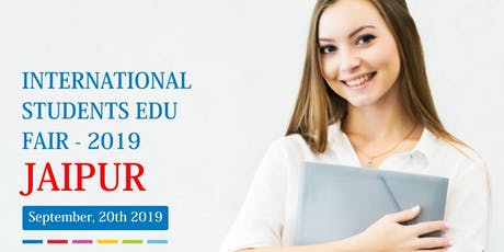 International Students Education Fair -  Sep 2019,Jaipur tickets