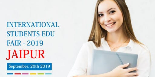 International Students Education Fair -  Sep 2019,Jaipur