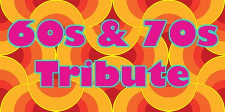60s & 70s tribute tickets