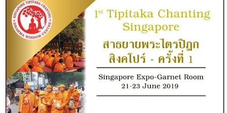 Tipitaka Chanting Singapore tickets