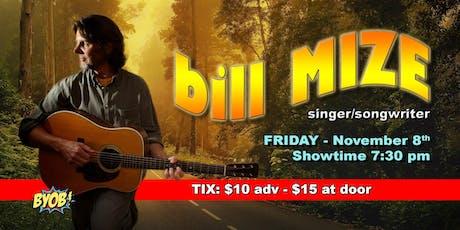 Bill Mize Returns tickets
