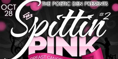 Poetry Exclusive ~ 3rd Annual 'Spittin Pink'