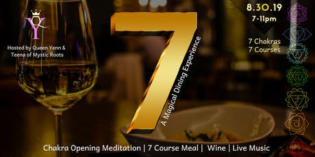 "7: ""A Magical Dining Experience"" tickets"