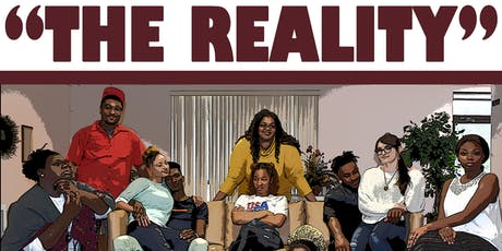 """""""The Reality"""" stage play tickets"""