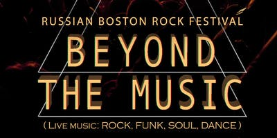 Russian Boston Rock Fest: Beyond The Music
