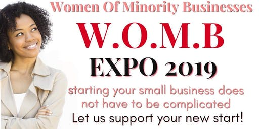 WOMB EXPO HOUSTON (Women of Minority Businesses) Business Start-Up Conference