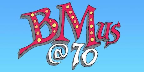 BMus@70 tickets