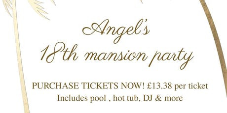 Angel's 18th birthday tickets