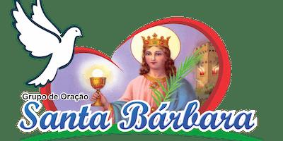9° SEMINÁRIO DE VIDA NO ESPÍRITO SANTO GRUPO DE ORAÇÃO SANTA BÁRBARA 2019