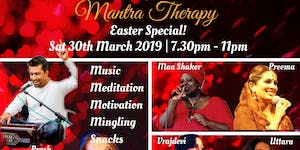 The Mantra Therapy Easter Special: Music, Mantras,...