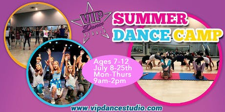 Summer Dance Camp at VIP Ages 7-12  tickets