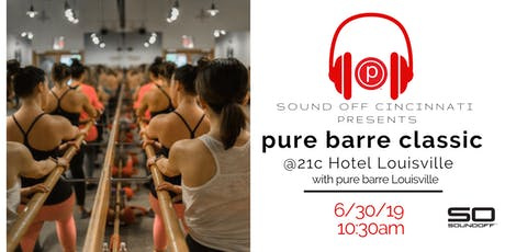 pure barre at 21c Hotel LOUISVILLE tickets