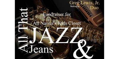 All That Jazz n Jeans Fundraiser for  All Nanna's Kids Closet