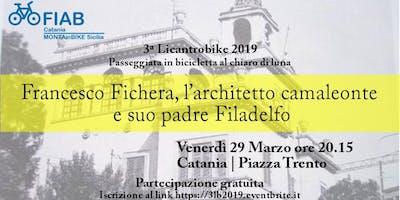 3ª Licantrobike 2019 - Francesco Fichera, l'architetto camaleonte e suo padre Filadelfo