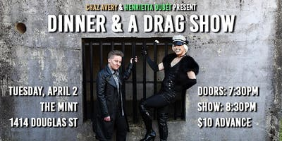 Dinner & A Drag Show at The Mint