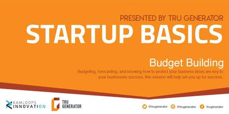 Startup Basics: Budget Building tickets