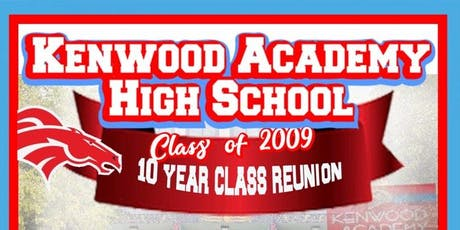 Kenwood Academy H.S. Class of 2009 Reunion Weekend tickets