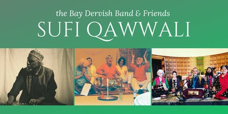Sufi Qawwali ~ A FIRE IN THE HEART by the Bay Dervish Band tickets
